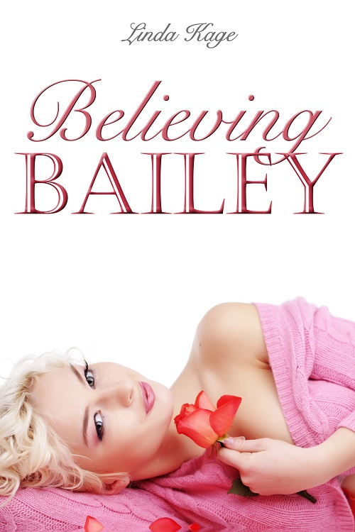 Believing Bailey
